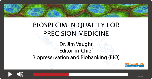 Webinar on biobanking by Jim Vaught
