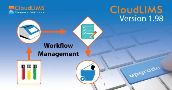 Manage Laboratory Workflows