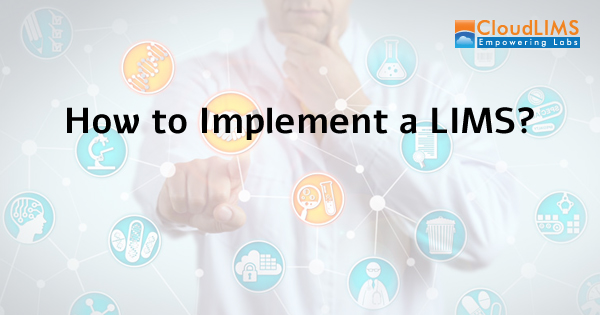 How to Implement a LIMS
