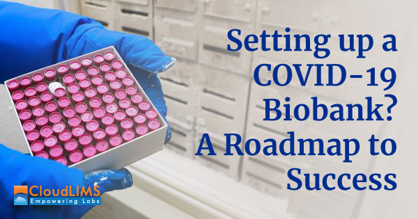 Setting up a COVID-19 Biobank