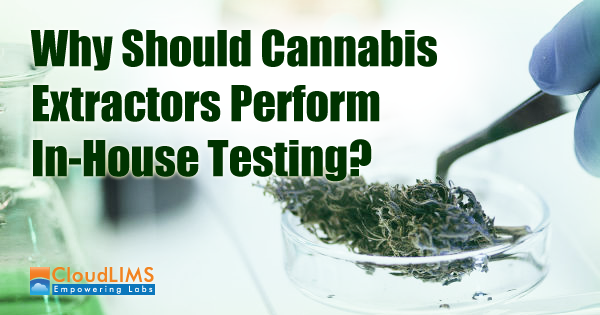 Cannabis Extraction In-House Testing Lab Software