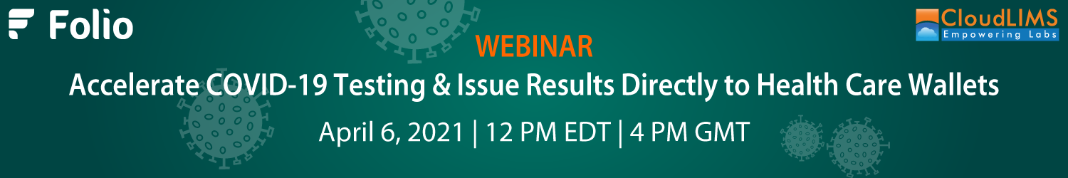 Webinar on Accelerating COVID-19 Testing & Issuing Results Securely
